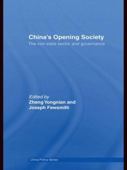China's Opening Society: The Non-State Sector and Governance