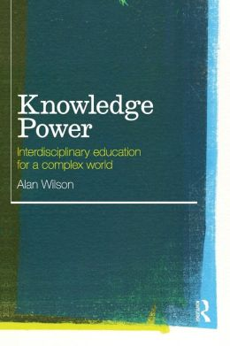 Knowledge Power: Developing an interdisciplinary educational framework for the future
