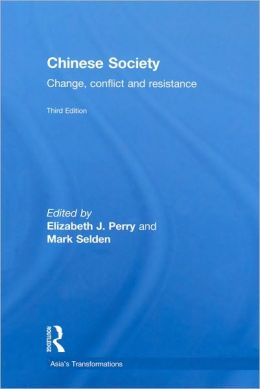 Chinese Society: Change, Conflict and Resistance (Asia's Transformations Series)
