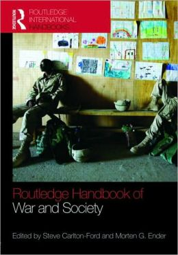 The Routledge Handbook of War and Society: Iraq and Afghanistan