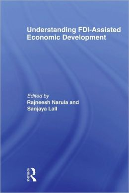 Understanding FDI-Assisted Economic Development