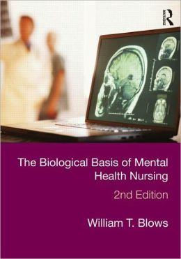 The Biological Basis of Mental Health Nursing
