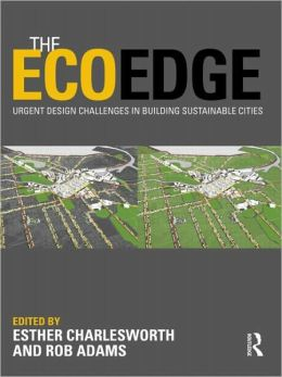 The EcoEdge: Urgent Design Challenges in Building Sustainable Cities