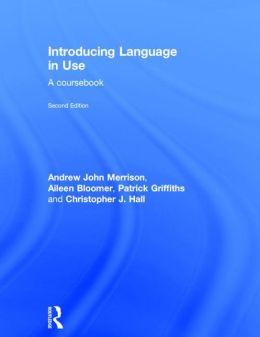Introducing Language in Use: A Course Book