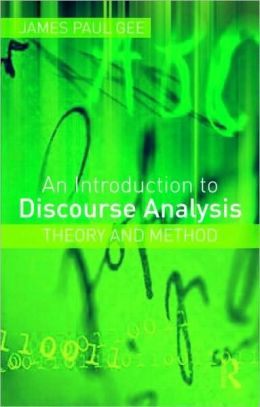 An Introduction to Discourse Analysis: Theory and Method