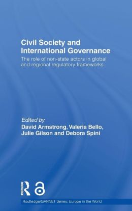 Civil Society and International Governance: The role of non-state actors in the EU, Africa, Asia and Middle East