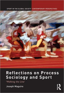 Reflections on Process Sociology and Sport: 'Walking the Line'