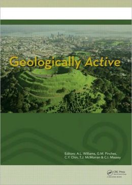 Geologically Active: Proceedings of the 11th IAEG Congress. Auckland, New Zealand, 5-10 September 2010