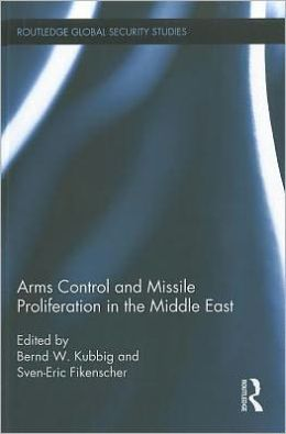 Arms Control and Missile Proliferation in the Middle East