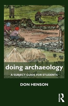 Doing Archaeology: A Subject Guide for Students