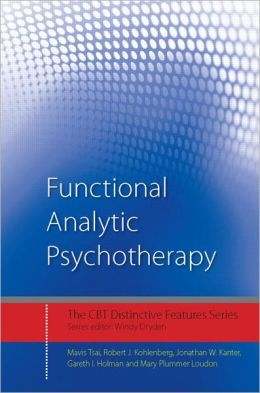 Functional Analytic Psychotherapy: Distinctive Features