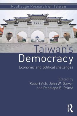 Taiwan's Democracy: Economic and Political Challenges