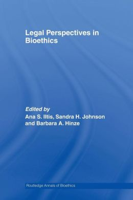 Legal Perspectives in Bioethics