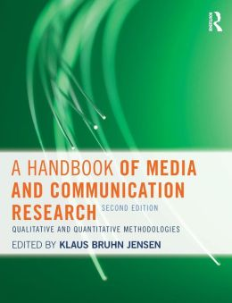 A Handbook of Media and Communication Research: Qualitative and Quantitative Methodologies