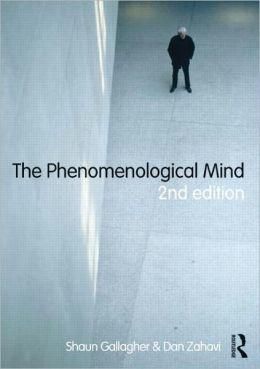 The Phenomenological Mind