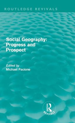 Social Geography: Progress and Prospect