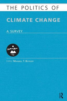 The Politics of Climate Change: A Survey