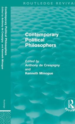 Contemporary Political Philosophers (Routledge Revivals)