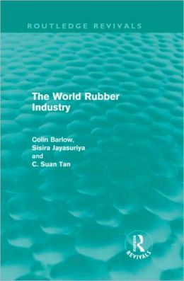 The World Rubber Industry (Routledge Revivals)