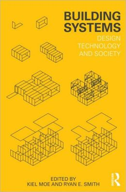 Building Systems: Design Technology and Society