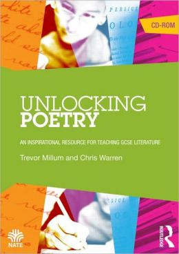 Unlocking Poetry: An Inspirational Resource for Teaching GCSE Literature