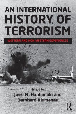 An International History of Terrorism: Western and Non-Western Experiences