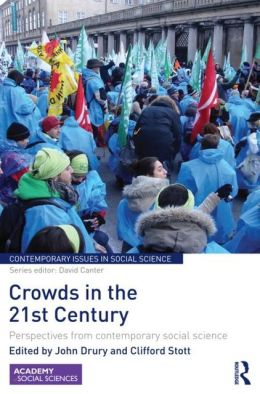 Crowds in the 21st Century: Perspectives from contemporary social science