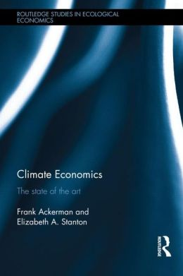 Climate Economics: The State of the Art