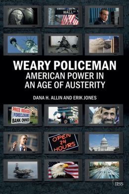 Weary Policeman: American Power in an Age of Austerity