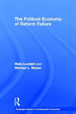The Political Economy of Reform Failure