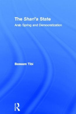 The Sharia State: Arab Spring and Democratization