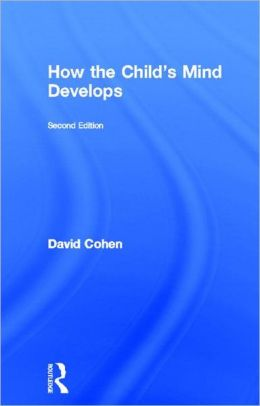 How the Child's Mind Develops, 2nd edition