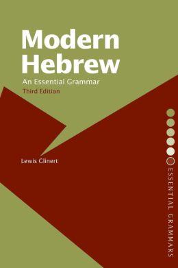 Modern Hebrew: An Essential Grammar (Essential Grammars Series)