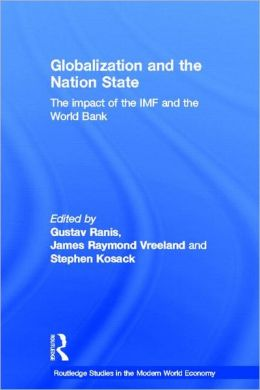 Globalization and the Nation State: The Impact of the IMF and the World Bank