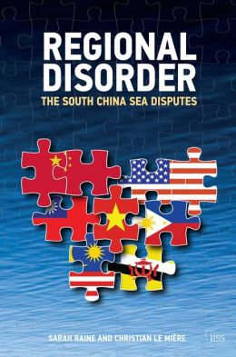 Regional Disorder: The South China Sea Disputes