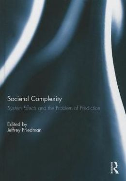 Societal Complexity: System Effects and the Problem of Prediction