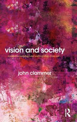 Vision and Society: Towards a Sociology and Anthropology from Art