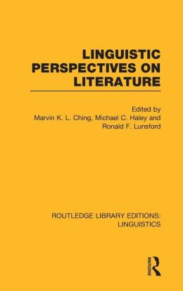 Linguistic Perspectives on Literature (RLE Linguistics C)