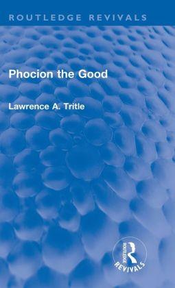 Phocion the Good (Routledge Revivals)