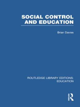 Social Control and Education (RLE Edu L)