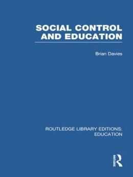 Social Control and Education (RLE Edu L)