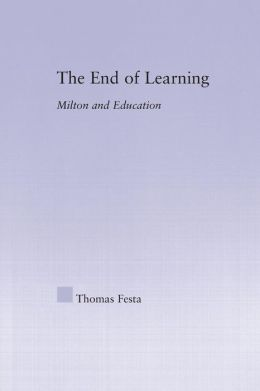 The End of Learning: Milton and Education
