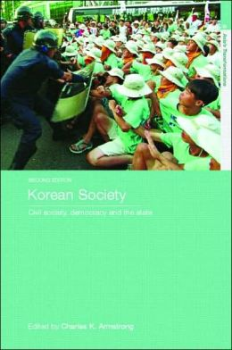 Korean Society: Civil Society, Democracy and the State