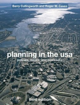 Planning in the USA: Policies, Issues and Processes