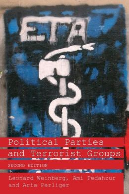Political Parties and Terrorist Groups 2nd Ed
