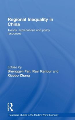 Regional Inequality in China: Trends, Explanations and Policy Responses