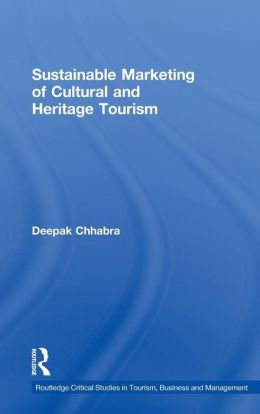 Sustainable Marketing of Cultural and Heritage Tourism