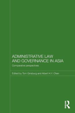 Administrative Law and Governance in Asia: Comparative Perspectives