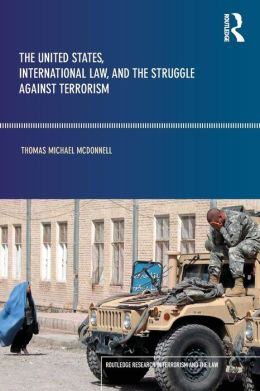 The United States, International Law, and the Struggle Against Terrorism