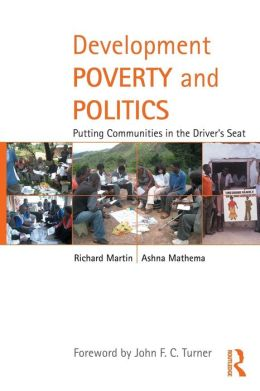 Development Poverty and Politics: Putting Communities in the Driver's Seat